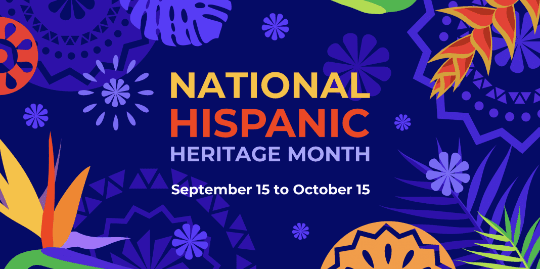 a National Hispanic Heritage Month banner dated September 15 - October 15