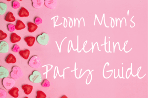 "pink background with candy hearts, and the words, ""Room Mom's Valentine Party Guide"""