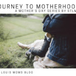 Becoming More Like MY Mom : A Journey to Motherhood