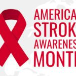 Stroke Awareness Month: Surviving a Stroke