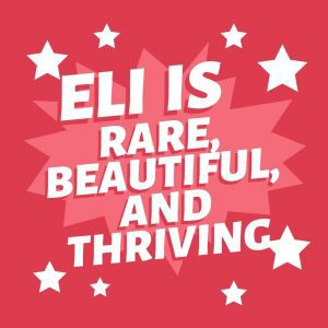 """The words, """"Eli is rare, beautiful, and thriving"""" on a red background with white stars to symbolize a little boy with Rothmund-Thomson Syndrome"""