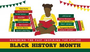 """a banner that says, """"Black History Month"""" in black letters on a red, yellow, and green background along with the picture of an African American girl reading books about heroes in Black history"""