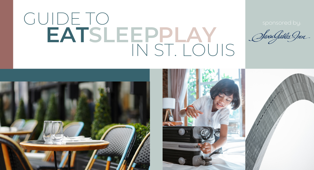 guide to eat sleep play in St. Louis showcasing where to go when visiting St. Louis