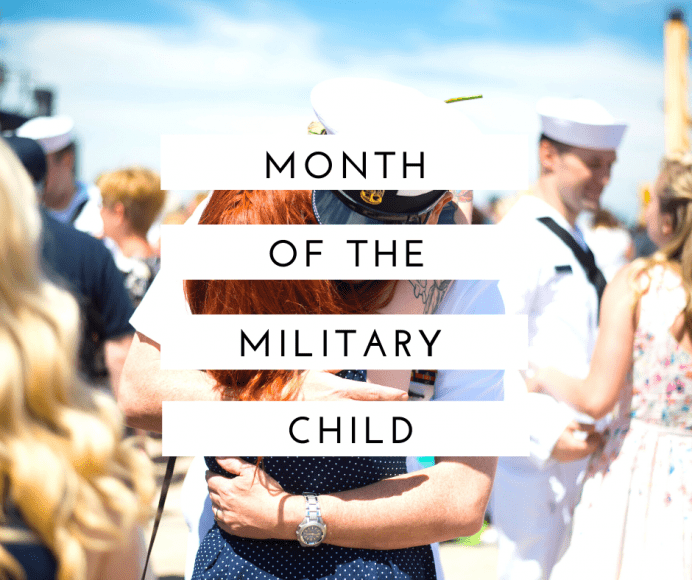 """a woman hugging a sailor, with the words, """"Month of the Military Child"""" in a banner across the photo"""