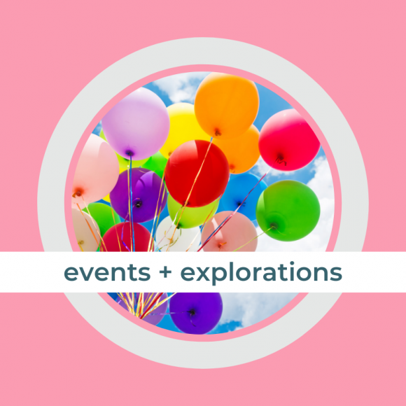 events + explorations