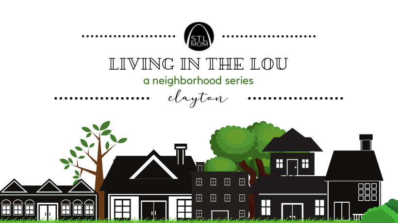 Living in The Lou: A Neighborhood Series featuring Clayton as a header